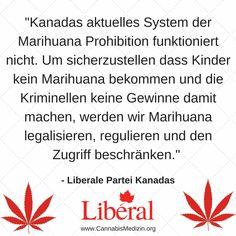 Die Liberale Partei Kanadas hat am 19. Oktober die absolute Mehrheit in der Unterhauswahl gewonnen und stellt somit den Premierminister des Landes.  Das folgende Zitat zeigt die Einstellung der Partei zu Marihuana. Wir können nur hoffen, dass sich in Europa die großen Partei daran ein Beispiel nehmen und auch hier die Marihuana Prohibition überdenken werden.