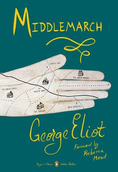 George Eliot's beloved masterpiece in a Penguin Classics Deluxe Edition with a foreword by Rebecca Mead, author of the bestselling memoir My Life in Middlemarch A triumph of realist fiction,...