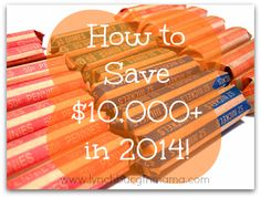 How to Save $10,000+ in 2014!