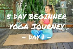 Beginner Yoga Journey: Day 1