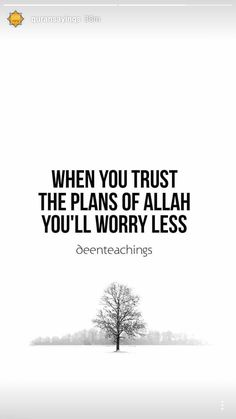 Trust in Yourself! Make your plans, lay your foundation & build your home! Islam Beliefs, Allah Islam, Islam Quran, Allah God, Islam Muslim, Islamic Love Quotes, Muslim Quotes, Quran Verses, Quran Quotes