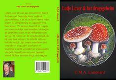 Dit is de omslag van mijn jeugdboek: Lotje Lover & het drugsgeheim