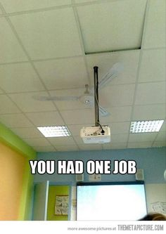 It was one job…