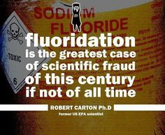 Huge victory against fluoride in Australia - Fluoridation is the greatest case of scientific fraud of this century if not of all time - Robert Carton PhD, former US EPA Scientist
