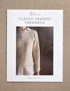 Classic Hemmed Crewneck | Purl Soho