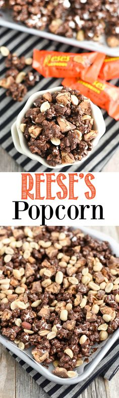 Reese's Chocolate Popcorn - chocolate covered popcorn made with Reese's Nutrageous bars and peanuts.