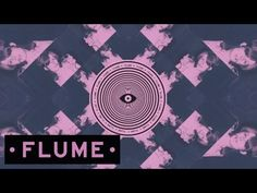 Flume - More Than You Thought - YouTube