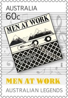 Australian Music Legends Men at Work 2013 Work In Australia, Commemorative Stamps, Australian Artists, Australian Men, Working Man, Love Stamps, Good Music, Amazing Music, Stamp Collecting