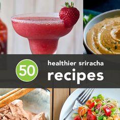 50 Healthy Sriracha Recipes