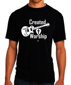 Created to Worship Guitar - Christian T-Shirt - Christian Apparel - Faith Shirt - Religious Shirt by GoYePreach on Etsy https://www.etsy.com/listing/214335276/created-to-worship-guitar-christian-t