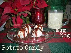 Egg Nog and Potato Candy