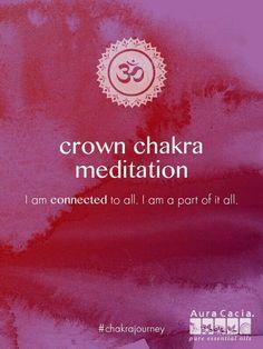 Crown Chakra meditation. #AuraCacia #chakrajourney