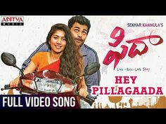 Watch & Enjoy Hey Pillagaada Full Video Song From Fidaa Movie.Starring Varun Tej, Sai Pallavi, Music composed by Shakthikanth Karthick, Directed by Shekar Ka. Dj Songs List, Love Songs Playlist, New Movie Video, Movie Info, Audio Songs, Movie Songs, Save Video, Hd Video, Mp3 Song Download