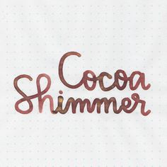 Ink Review: Diamine Cocoa Shimmer.