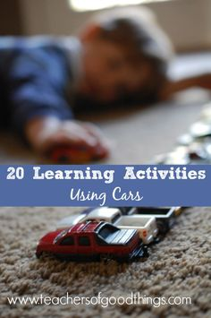 20 Learning Activities Using Cars www.teachersofgoodthings.com.jpg