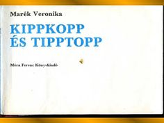 Kippkopp és tipptopp Kids And Parenting
