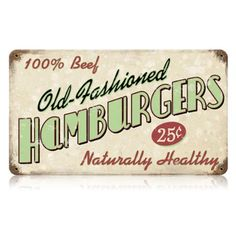 Amazon.com - Old Fashioned Hamburgers Food and Drink Vintage Metal Sign - Victory Vintage Signs - Decorative Plaques
