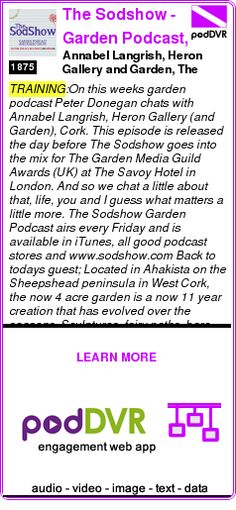 #TRAINING #PODCAST  The Sodshow - Garden Podcast, Sod Show    Annabel Langrish, Heron Gallery and Garden, The Sodshow Garden Podcast    READ:  https://podDVR.COM/?c=3fe5651a-02f2-9b7b-88f0-3b3decaeb026
