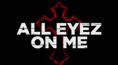 All Eyes On Me Movie 2017  Tells the true and untold story of prolific rapper, actor, poet and activist Tupac Shakur. The film follows Shakur from his early days in New York City to his evolution into being one of the world's most recognized and influential voices before his untimely death at the age of 25