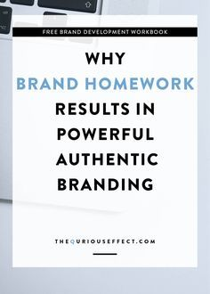 Why brand homework r Why brand homework results in powerful authentic branding. By The Qurious Effect a brand and squarespace web designer. blogging tips for beginners blogging tips and tricks wordpress blogging tips lifestyle blogging tips blogging tips ideas blogging tips writing blogging tips blogger blogging tips group board photography blogging tips fashion blogging tips blogging tips & tools blogging tips instagram blogging tips money blogging tips successful blogging tips for teens…
