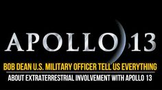 Bob Dean U.S. Military Officer Tell us Everything about Extraterrestrial Involvement With Apollo 13  Close Encounters UFO Providing News about UFO, Space, Technology, Science and Conspiracies theories from around the world. Watch Daily Updates and N... http://webissimo.biz/bob-dean-u-s-military-officer-tell-us-everything-about-extraterrestrial-involvement-with-apollo-13/