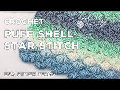 Learn how to crochet the incredibly soft textured Puff Shell Star Stitch. This is an intermediate stitch pattern worked over 4 rows for the full repeat. Perfect for blankets, scarves or shawls for any season. Crotchet Patterns, Crochet Stitches Patterns, Stitch Patterns, Quick Crochet, Learn To Crochet, Tutorial Amigurumi, Vintage Pillow Cases, Crochet Shell Stitch, Crochet Shell Pattern