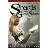 Shards Of The Glass Slipper: Queen Cinder (Kindle Edition)By Roy A. Mauritsen