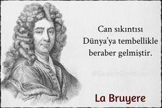 Can sıkıntısı Dünya'ya tembellikle beraber gelmiştir.  La Bruyere  #Can #sıkıntısı #Dünya #ya #tembellikle #beraber #gelmiştir #bruyere #yazar #saatov_rovshan #saatovrovshan #sıkıntı #LaBruyere