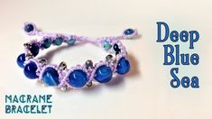Macrame tutorial: The deep blue sea bracelet - Easy, Simple but but lovely