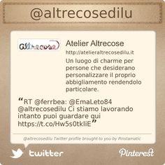 Siamo anche su Twitter! @Atelier Altrecose di Lu  Twitter profile courtesy of @Pinstamatic (http://pinstamatic.com)