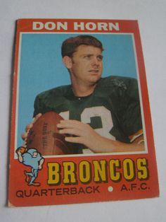 Don Horn #59 1971 Topps Football Card Broncos Quarterback A.F.C. #Broncos