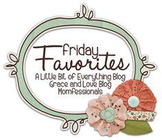 Friday Favorites (October 10th 2014)   Realmommypreneur