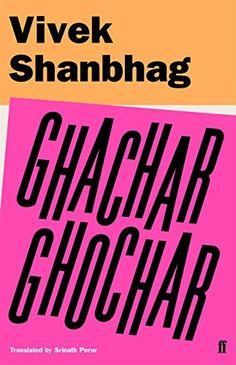 Ghachar Ghochar by Vivek Shanbhag https://www.amazon.co.uk/dp/B01N25RWP7/ref=cm_sw_r_pi_dp_x_S8yezbG5YRW5R