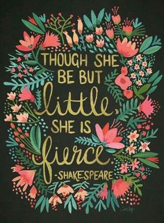 Every little girl should know they can be fierce. Sometimes we need to be!