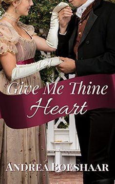 Give Me Thine Heart: A Novella by [Boeshaar, Andrea] Good Books, Books To Read, Christian Fiction Books, Christian Women, Historical Fiction, Losing Her, Give It To Me, Heart, Baron