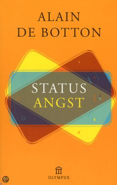 Statusangst - Alain De Botton - Atlas