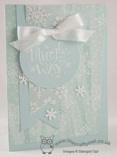 Mingle All the Way Monochromatic Snowflake Card Mingle All The Way, Endless Wishes, All is Calm,  Joanne James Stampin' Up! UK Independent Demonstrator, blog.thecraftyowl.co.uk