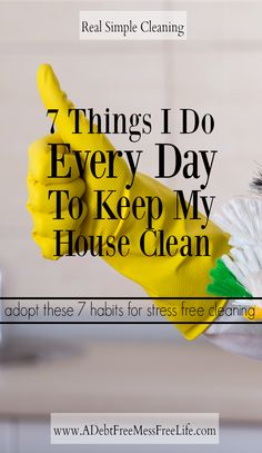 Looking for a stress free way to keep your house clean? These 7 cleaning habits really work and will do wonders for maintiaing a clean and organized home.