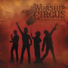 Welcome to the Rock 'N' Roll Worship Circus, [CD]