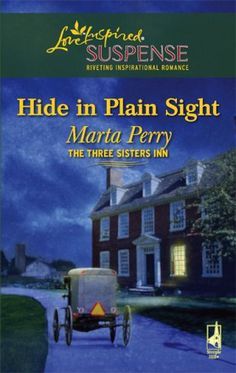 Hide in Plain Sight (Three Sisters Inn, Book 1) by Marta Perry,http://www.amazon.com/dp/0373442556/ref=cm_sw_r_pi_dp_URAosb1XF753CZW4    She couldn't turn her back on her family in their time of need. So when her sister was injured, financial expert Andrea Hampton traded the big city for Amish country to help turn her grandmother's house into an inn.