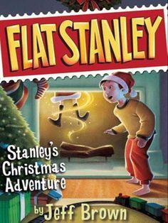 Stanley's Christmas Adventure Flat Stanley Series, Book 4