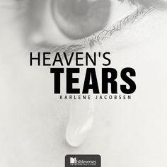 Heaven's Tears ~
