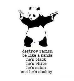 anti-racism panda ;)