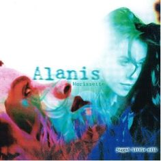 JAGGED LITTLE PILL by Alanis Morrisette | 1995 | 1. All I Really Want    2. You Oughta Know    3. Perfect    4. Hand In My Pocket    5. Right Through You    6. Forgiven    7. You Learn    8. Head Over Feet    9. Mary Jane    10. Ironic    11. Not The Doctor    12. Wake Up    13. You Oughta Know (Alternate Take)