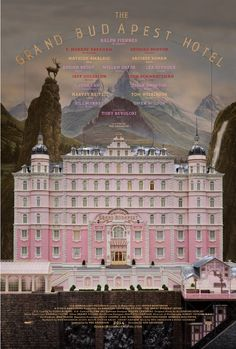 Poster for new Wes Anderson film - the Grand Budapest Hotel