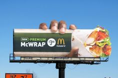 Mcdonalds premium wraps, grab 'em! Creative Banners, Creative Food, Bilboard Design, Funny Billboards, American Cookie, Good Advertisements, Advertise Your Business, Creative Advertising, Guerrilla