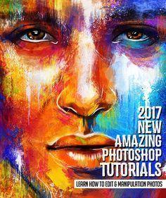25 New Adobe Photoshop Tutorials to Learn Editing & Photo Manipulation. CC 2017 #photographytutorials