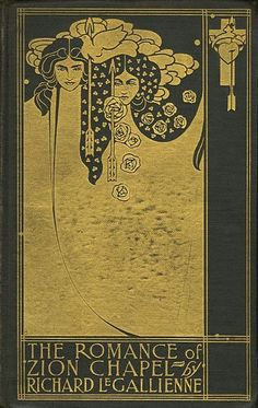 Cover illustration by Will H. Bradley for the first edition of The Romance of Zion Chapel by Richard Le Gallienne. Published in London and New York by John Lane, The Bodley Head, 1898