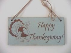Thanksgiving Sign Happy Thanksgiving Sign With Turkey by Crafu
