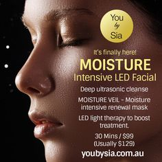 @YouBySia #exclusiveoffer - new Luxury Moisture Intensive LED #FacialTreatment – perfect for dry or #dehydratedskin. Only $99! #Novemberonly #bequick #conditionsapply #skinspecialists #sydneycbd @youbysia